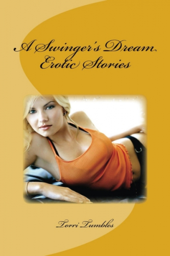 A Swinger's Dream Erotic Sex Stories XXX