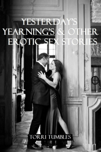 Yesterday's Yearning's & other Erotic Romance Stories XXX