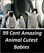 99 Cent Amazing Animal Cutest Babies