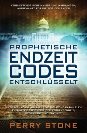 Prophetische Endzeit Codes entschlüsselt