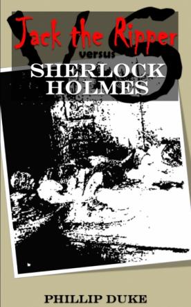 Jack the Ripper versus Sherlock Holmes