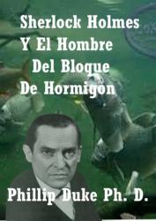 Sherlock Holmes y el hombre del bloque de hormigon