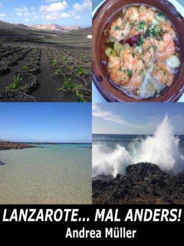 Lanzarote... mal anders