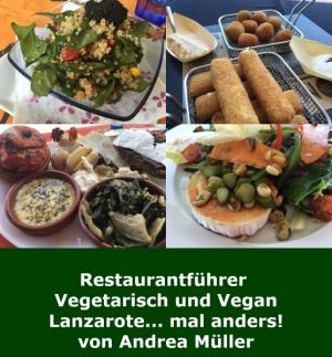 Restaurantführer Lanzarote (vegetarisch und vegan)