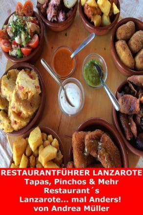 Restaurantführer Lanzarote (Tapas, Pinchos & Mehr)