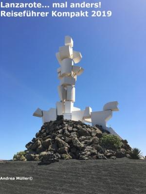 Lanzarote... mal anders! Reiseführer Kompakt 2019