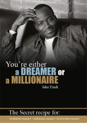 You're Either a Dreamer or a Millionaire