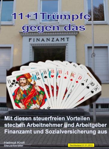 11 + 1 Trümpfe gegen das Finanzamt