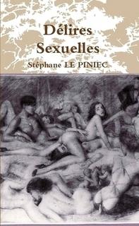 Délires sexuelle