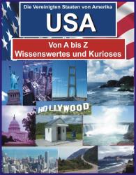 USA von A bis Z - Wissenswertes und Kurioses