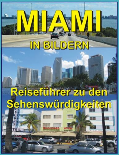 Miami in Bildern