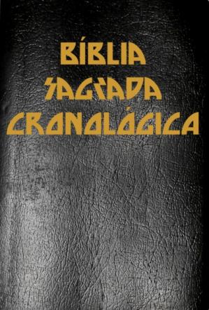 A Bíblia Sagrada Cronológica Completa com Índice Ativo Touch