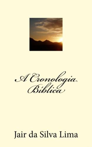 A Cronologia Bíblica