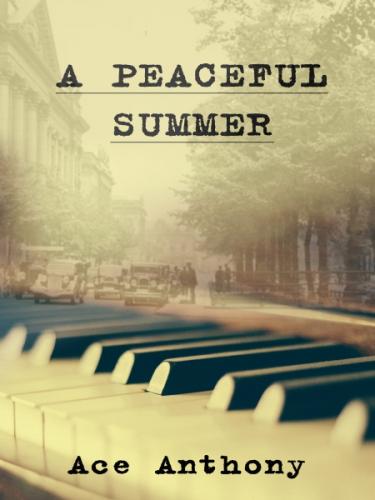 A Peaceful Summer
