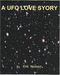 A UFO LOVE STORY