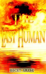 The Last Human (Vampires Rule # 1)
