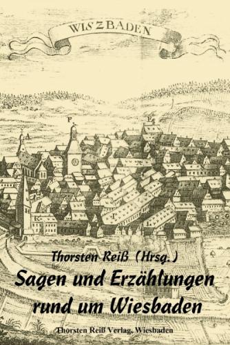 Sagen und Erzählungen rund um Wiesbaden