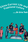 China- Current Life and Traditional Culture