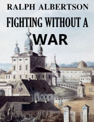 Fighting Without a War (Illustrated)