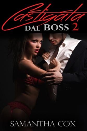 Castigata Dal Boss 2