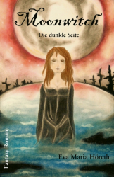 Moonwitch - Die dunkle Seite
