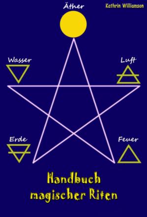 Handbuch magischer Riten
