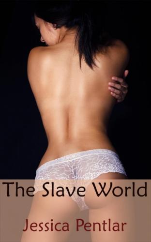 The Slave World