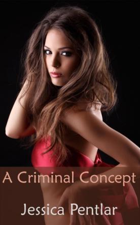 A Criminal Concept