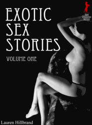 Exotic Sex Stories Volume 1