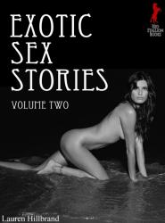 Exotic Sex Stories Volume 2