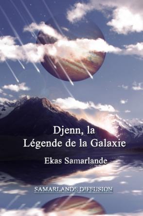 Djenn, la légende de la Galaxie