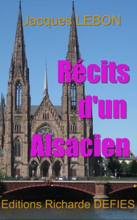 RECITS D'UN ALSACIEN