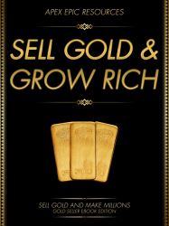 SELL GOLD AND GROW RICH