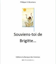 Souviens-toi de Brigitte...