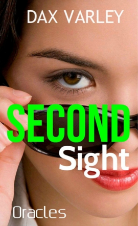 SECOND SIGHT (An Oracles Novelette)