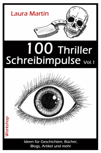 100 Thriller Schreibimpulse Vol.1