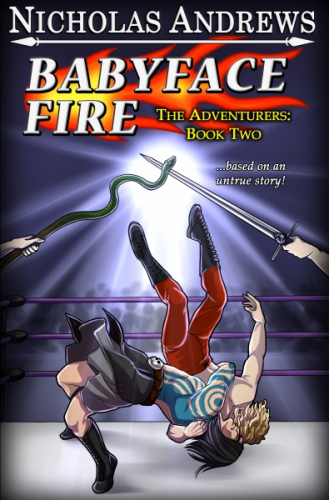 Babyface Fire (The Adventurers: Book 2)