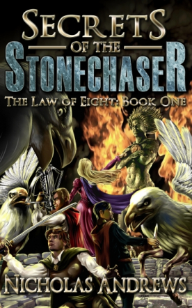 Secrets of the Stonechaser (The Law of Eight: Book 1)