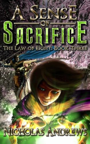 A Sense of Sacrifice (The Law of Eight: Book 3)