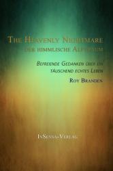 The Heavenly Nightmare - Der Himmlische Alptraum