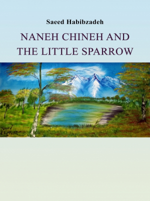 Naneh Chineh and the Little Sparrow