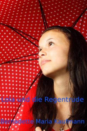 Lola und die Regentrude