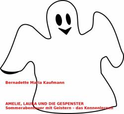 Amelie, Laura und die Gespenster