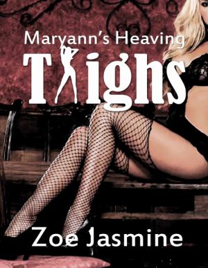 Maryann's Heaving Thighs