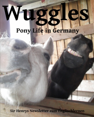 The Wuggles - Pony life in Germany - Newsletter No. 4