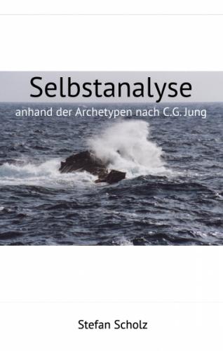 Selbstanalyse angelehnt an die Archetypen nach C.G. Jung