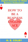 How to Be a Business English Ace