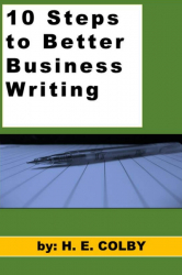 10 Steps to Better Business Writing