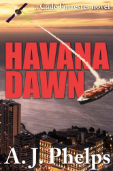 Havana Dawn (A Cade Forrester Novel)