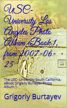 USC- University Los Angeles Photo Album eBook,1 from 2007-06